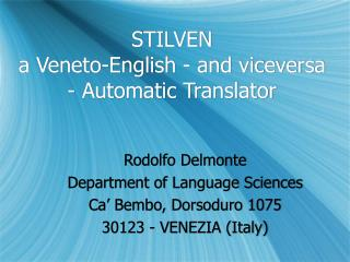 STILVEN a Veneto-English - and viceversa - Automatic Translator