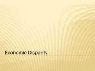 Economic Disparity