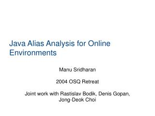 Java Alias Analysis for Online Environments