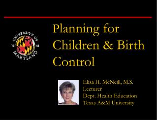 P lanning for Children & Birth Control