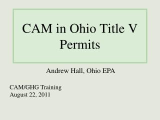 CAM in Ohio Title V Permits