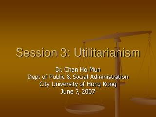 Session 3: Utilitarianism
