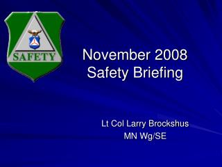 November 2008 Safety Briefing