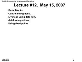 Lecture #12,  May 15, 2007