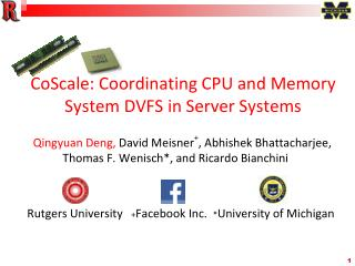 CoScale: Coordinating CPU and Memory System DVFS in Server Systems