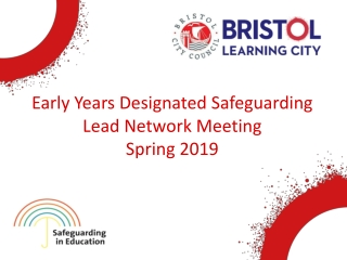 Early Years Designated Safeguarding Lead Network Meeting Spring 2019