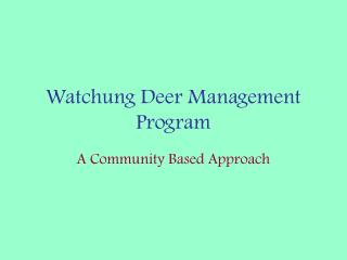 Watchung Deer Management Program