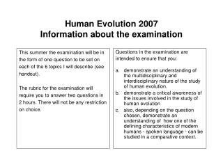 Human Evolution 2007  Information about the examination