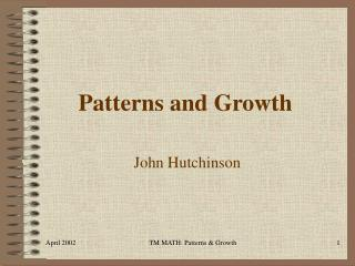 Patterns and Growth