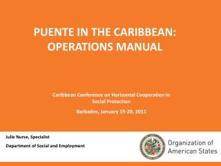 PUENTE IN THE CARIBBEAN:  OPERATIONS MANUAL