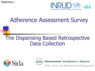 The Dispensing Based Retrospective Data Collection
