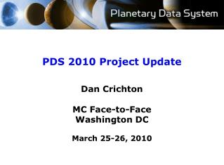 PDS 2010 Project Update