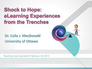 Shock to Hope:  eLearning Experiences from the Trenches