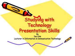 Studying with Technology  Presentation Skills