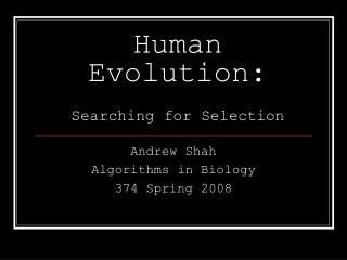 Human Evolution: Searching for Selection