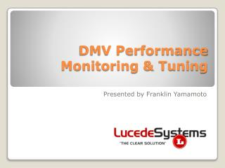 DMV Performance Monitoring & Tuning