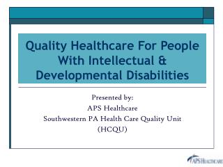 Quality Healthcare For People With Intellectual & Developmental Disabilities