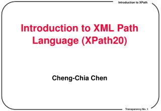 Introduction to XML Path Language (XPath20)