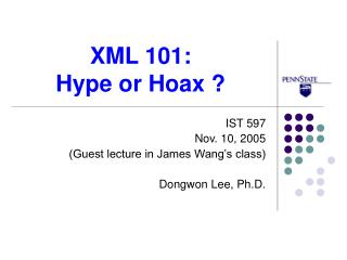 XML 101:  Hype or Hoax ?