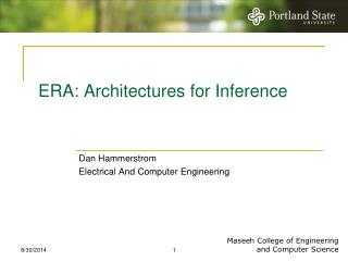 ERA: Architectures for Inference