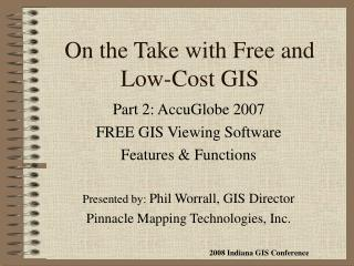 On the Take with Free and Low-Cost GIS