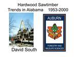 Hardwood Sawtimber  Trends in Alabama    1953-2000