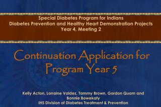 Special Diabetes Program for Indians Diabetes Prevention and Healthy Heart Demonstration Projects