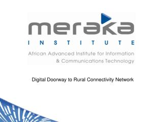 Digital Doorway to Rural Connectivity Network