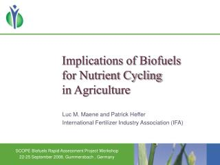 Implications of Biofuels  for Nutrient Cycling  in Agriculture