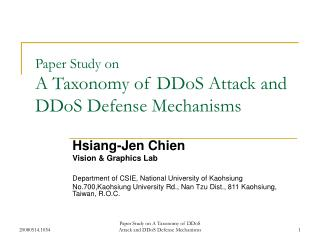 Paper Study on A Taxonomy of DDoS Attack and DDoS Defense Mechanisms