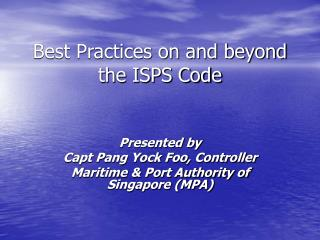 Best Practices on and beyond the ISPS Code