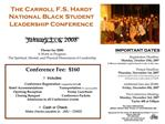 The Carroll F.S. Hardy National Black Student Leadership Conference January 3 - 6, 2008