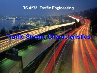 TS 4273: Traffic Engineering
