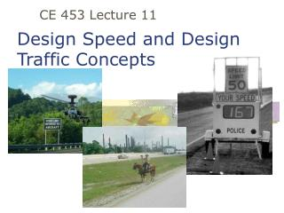 Design Speed and Design Traffic Concepts