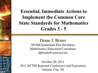 Essential, Immediate Actions to Implement the Common Core State Standards for Mathematics Grades 3 - 5
