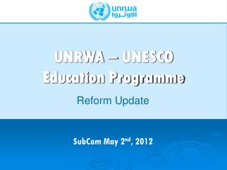 UNRWA  –  UNESCO Education Programme