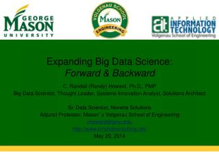 Expanding Big Data Science: Forward & Backward