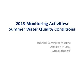 2013 Monitoring Activities: Summer Water Quality Conditions
