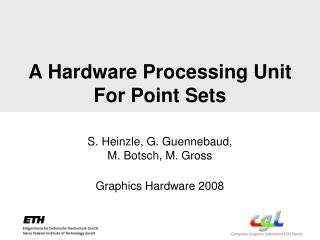 A Hardware Processing Unit For Point Sets