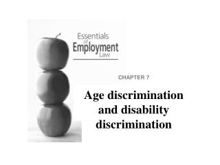CHAPTER 7 Age discrimination and disability discrimination