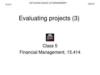 Evaluating projects (3)