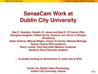 SenseCam Work at Dublin City University