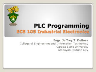 PLC Programming ECE 105 Industrial Electronics
