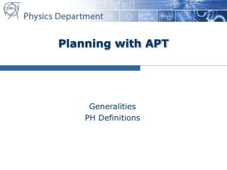 Planning with APT