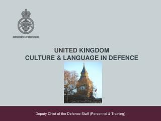 UNITED  KINGDOM CULTURE & LANGUAGE IN DEFENCE