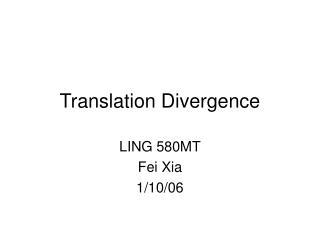 Translation Divergence