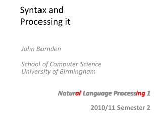 Syntax and  Processing it