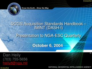 DCGS Acquisition Standards Handbook – IMINT (DASH-I)  Presentation to  NGA-ESC Quarterly