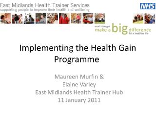 Implementing the Health Gain Programme