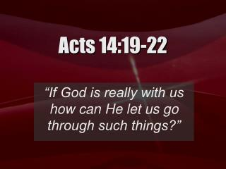Acts 14:19-22